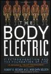 Body Electric van Robert O. Becker